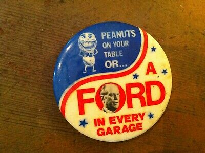 Old Political Pin Button Peanuts On Table Ford In Every Garage        18Sept19
