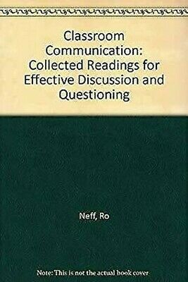 Classroom Communication : Collected Readings for Effective Discussion and Questi