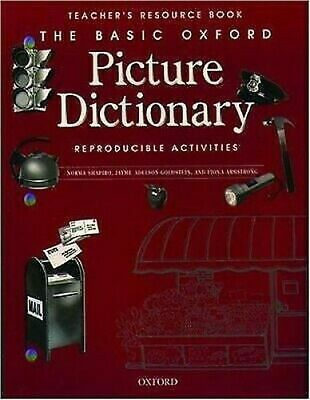 Basic Oxford Picture Dictionary : Reproducible Activities by Shapiro, Norma