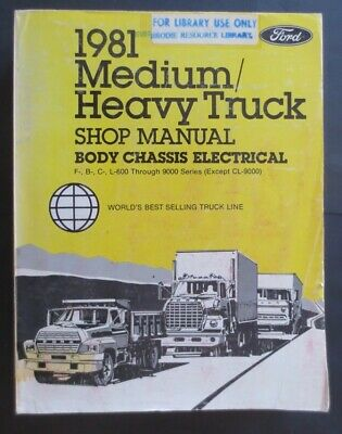1981 Ford  Medium/ Heavy Truck Service Shop Repair Manual Body Chassis Electric
