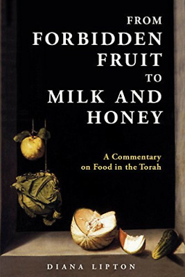 Lipton Diana-From Forbidden Fruit To Milk And Honey (US IMPORT) BOOK NEW