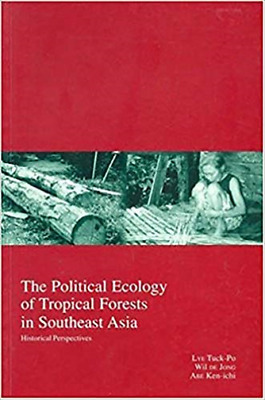 Ken-Ichi Abe-The Political Ecology Of Tropical Forests In S (US IMPORT) BOOK NEW