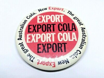 Vintage The Great Australian Cola Export Badge / Pin