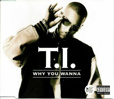 T.I. - Why You Wanna (2006) VG+/NM