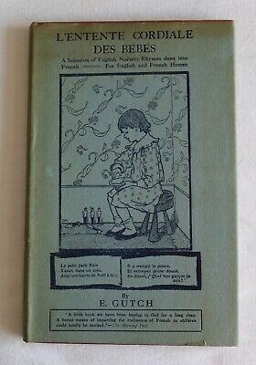 Antique book L'Entente Cordiale Des Bebes English Nursery Rhymes in french