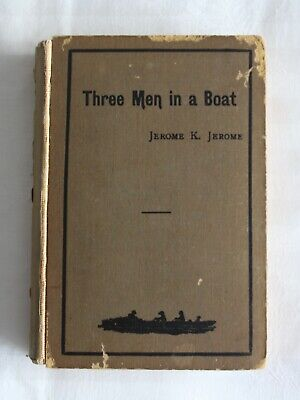 Jerome K Jerome 'Three men in a boat' 1889 1st edition antique vintage book