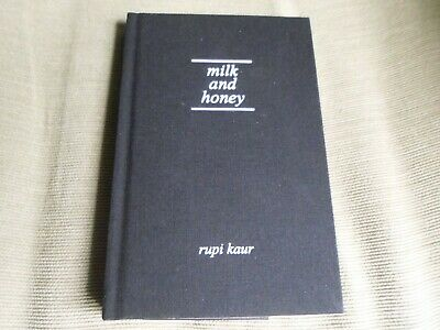 Rupi Kaur Signed - Milk And Honey - New Hardcover Edition Ny Times Bestseller