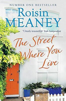 Meaney, Roisin, The Street Where You Live, Very Good, Paperback