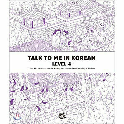 Talk To Me In Korean Level 4 Hangul Grammar (Downloadable Audio Files Included)