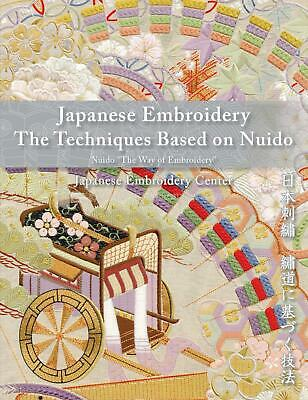Japanese Embroidery The Techniques Based on Nuido