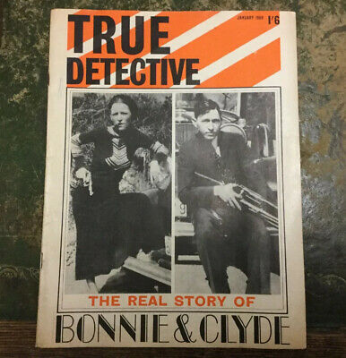 True Detective - Jan 1968 vintage Bonnie & Clyde And Other Real Crime Stories