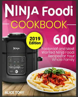 Ninja Foodi Cookbook #2019 – 600 Foolproof and Most Wanted Recipes - PDF