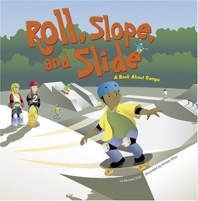Dahl, Michael/ Shea, Denise...-Roll, Slope, And Slide (US IMPORT) BOOK NEW