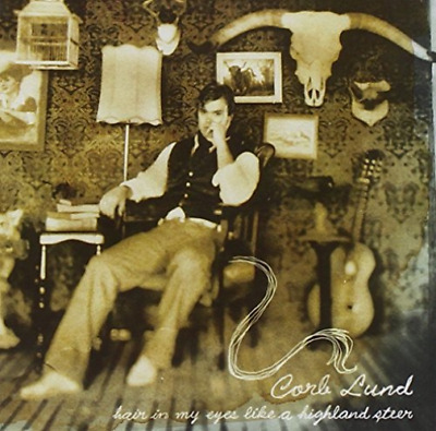 Lund, Corb-Hair In My Eyes Like A Highland Steer (Us Import) Cd New