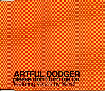 Artful Dodger feat. Lifford - Please Don't Turn Me On (2000,Enh) VG+/NM