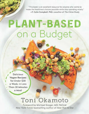 Plant-Based on a Budget, Easy Healthy Recipe Cookbook - Eat Vegan for Less - PDF