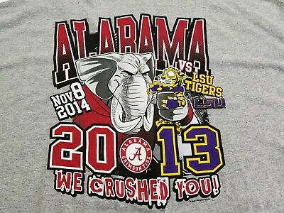 Alabama Crimson Tide VS LSU Tigers We Crushed You Nov 8 2014 T Shirt Size XXXL