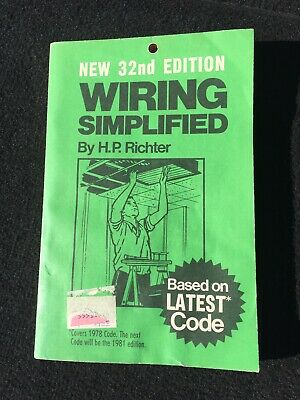 Wiring Simplified BY H.P. RICHTER 1977 32ND Edition Based On Latest Code Q545A