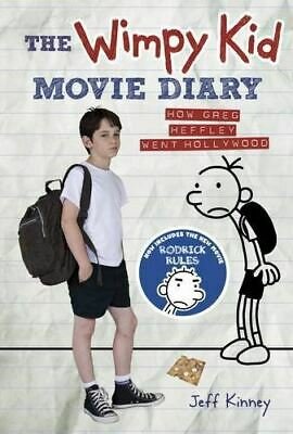Kinney, Jeff, The Wimpy Kid Movie Diary: How Greg Heffley Went Hollywood (Diary