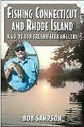 Fishing Connecticut and Rhode Island: A Guide for Freshwater Anglers by Samps…