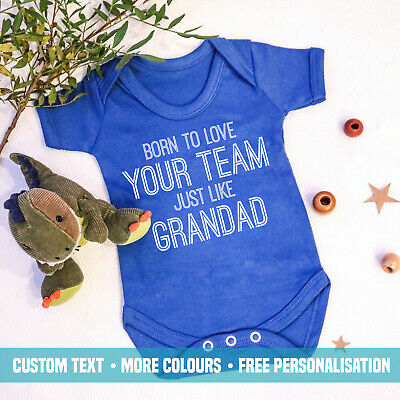 Born To Love Your Team Like Grandad Baby Vest New Football Club Name Gift Boys