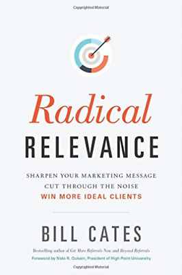 Cates Bill-Radical Relevance BOOK NEUF