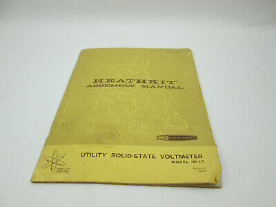 1967 Heathkit Assembly Manual for Model IM-17 Utility Solid State Voltmeter