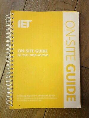 IET On-Site Guide 17th Edition BS7671:2008+A3:2015