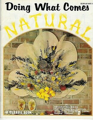 Doing What Comes Natural Vintage Floral Country Craft Wall Decor Book