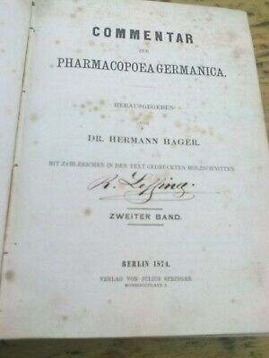 Commentar Pharmacopoea Germanica Dr Hermann Hager - Berlin 1874