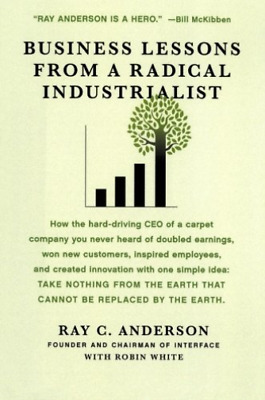 `Anderson, Ray C./ White, R...-Business Lessons From A Radical Industr BOOK NEUF