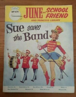 June & School Friend & Princess Library No 479 Sue Saves The Band 1968