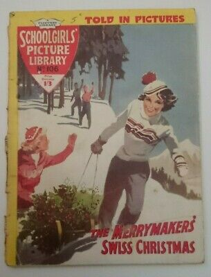 Schoolgirls Picture Library No 106 -The Merrymakers Swiss Christmas- 1960