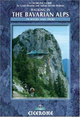 Walking in the Bavarian Alps by Bourne, Grant, Bourne, Sabine Kroner