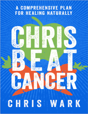 Chris Beat Cancer 2018 by Chris Wark - PDF