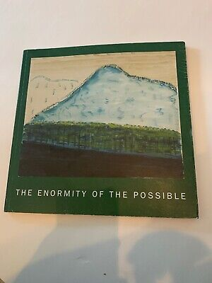 The Enormity of the Possible Priscilla Vail Caldwell Paul Kasmin Catalogue