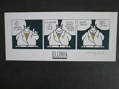 Geluck Ex Libris Signe Serigraphie Le Chat Espace Bd Neuf
