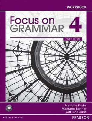 Focus on Grammar 4 Workbook, 4th Edition by Marjorie Fuchs , Paperback