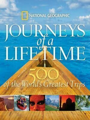Journeys of a Lifetime National Geographic 500 World's Greatest Trips HB DJ 2007
