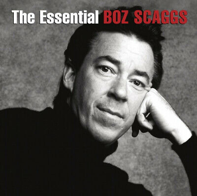 The  Essential Boz Scaggs by Boz Scaggs.