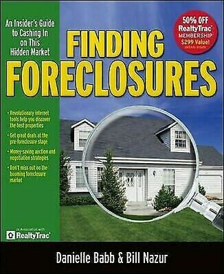 Finding Foreclosures : An Insider's Guide to Cashing in on This Hidden Market