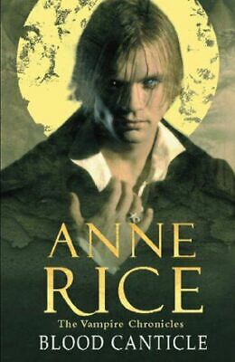 Very Good, Blood Canticle (The Vampire Chronicles), Rice, Anne, Hardcover
