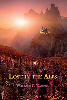 Kamens Wallace C-Lost In The Alps (US IMPORT) BOOK NEW