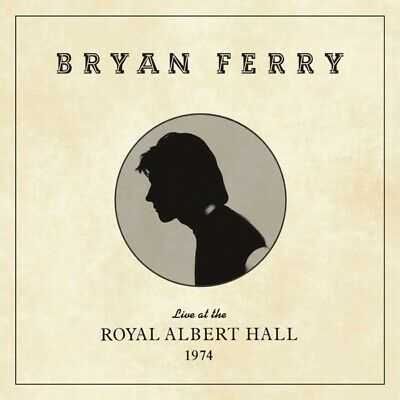 Bryan Ferry - Live at the Royal Albert Hall 1974 CD Bmg Rights Management NEW
