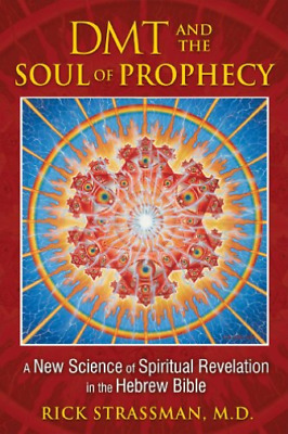 Strassman Rick-Dmt And The Soul Of Prophecy BOOK NUOVO