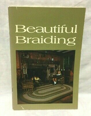 Beautiful Braiding ( Rugs ) Booklet - Dorothy Parks Putnam Copyright 1960