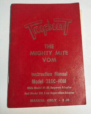1-Triplett Instruction Manual Model 310C-VOM  THE MIGHTY MITE Used(manual Only!)