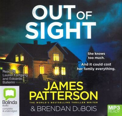 James PATTERSON & Brendan DuBois /  OUT of SIGHT       [ Audiobook ]