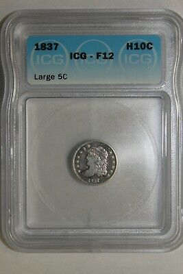 1837 Capped Bust Silver Half Dime ~ ICG F12, NICE COIN!!!