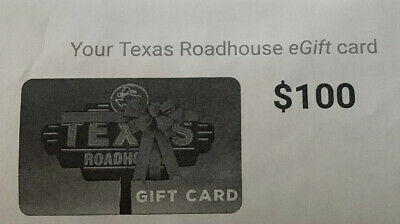 Texas Roadhouse Gift Card $100.00- (ELECTRONIC DELIVERY ONLY)
